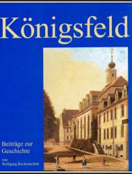 Königsfeld-Beiträge zur Geschichte